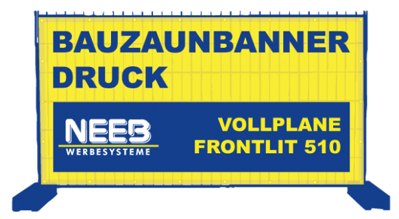 Bauzaunbanner Druck Vollplane PVC-Frontlit 510 Premium B1
