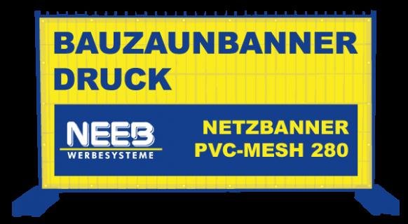 Bauzaunbanner Druck Meshbanner PVC-Mesh 280 Premium B1