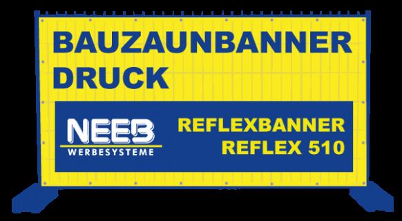 Bauzaunbanner Druck Reflexplane reflektierende Vollplane